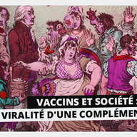 Image pour Vaccins et société : Viralité d'une complémentarité